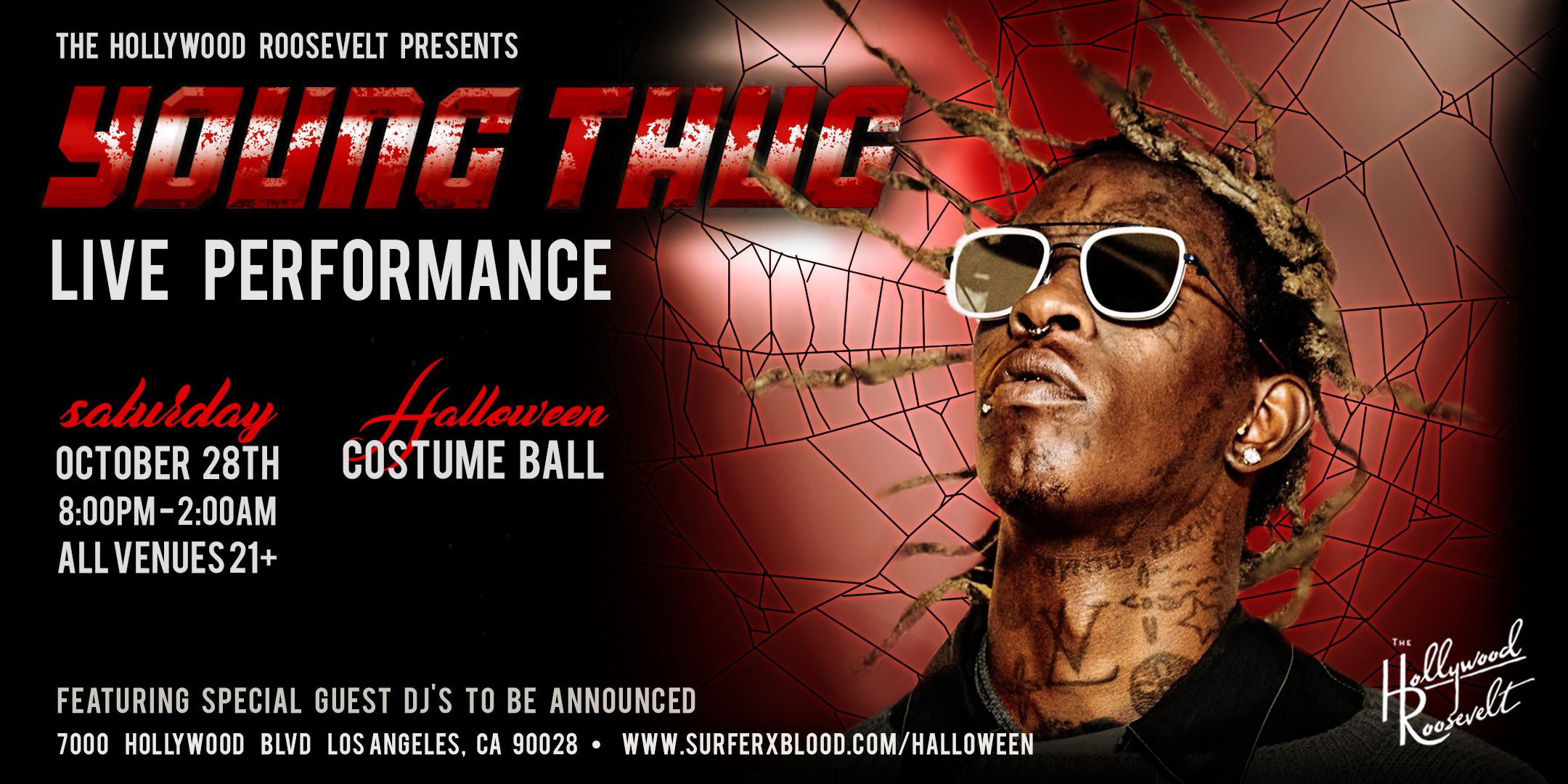 Young Thug SurferXBlood Flyer The Hollywood Roosevelt Halloween